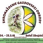 24. – 25.3.18 – Zhromaždenie Gazdovskej obrody – Zbojská