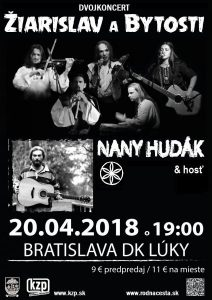 20.4.18 – Žiarislav a Bytosti / Nany Hudák – dvojkoncert Bratislava DK Lúky