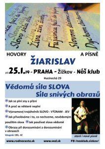 25.1.19 – Žiarislav – Praha – hovory a piesne
